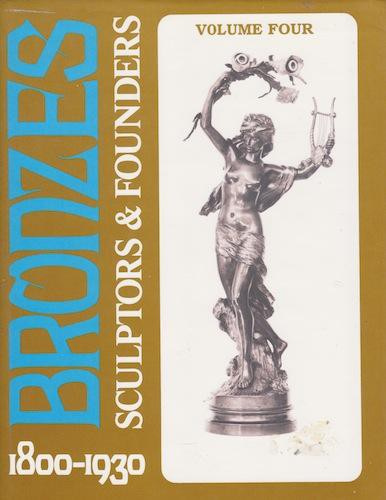 Bronzes Sculptors & Founders 1800-1930 by Unknown Artist