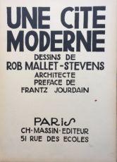 Mallet Stevens by Robert Mallet Stevens