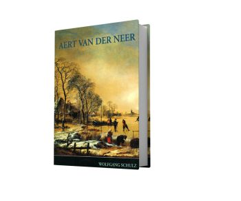 Aert van der Neer ( 1604-1677 )  Life and work. With a catalogue raisonné of his paintings and drawings. by Various artists
