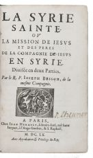 First edition of an account of the Jesuit Mission in Syria, with a description of the region & peopl